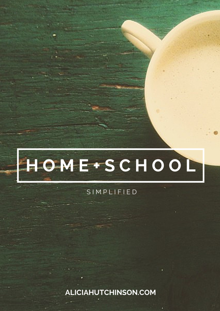 https://www.aliciahutchinson.com/p/home-school-simplified.html