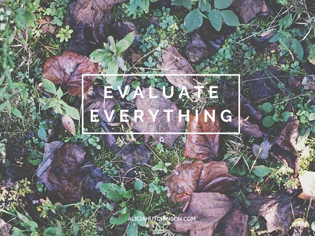 EVALUATE EVERYTHING