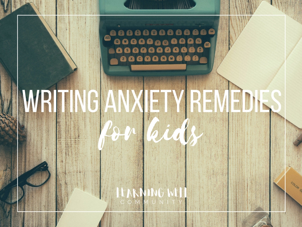Is writing anxiety a regular thing at your house? It's so typical for kids to freak out when they see a blank page in front of them. Sometimes just a few easy remedies will keep that anxiety at bay. Here's some tips...