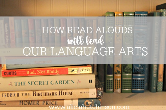 How our read aloud choices will lead our language arts this homeschool year.