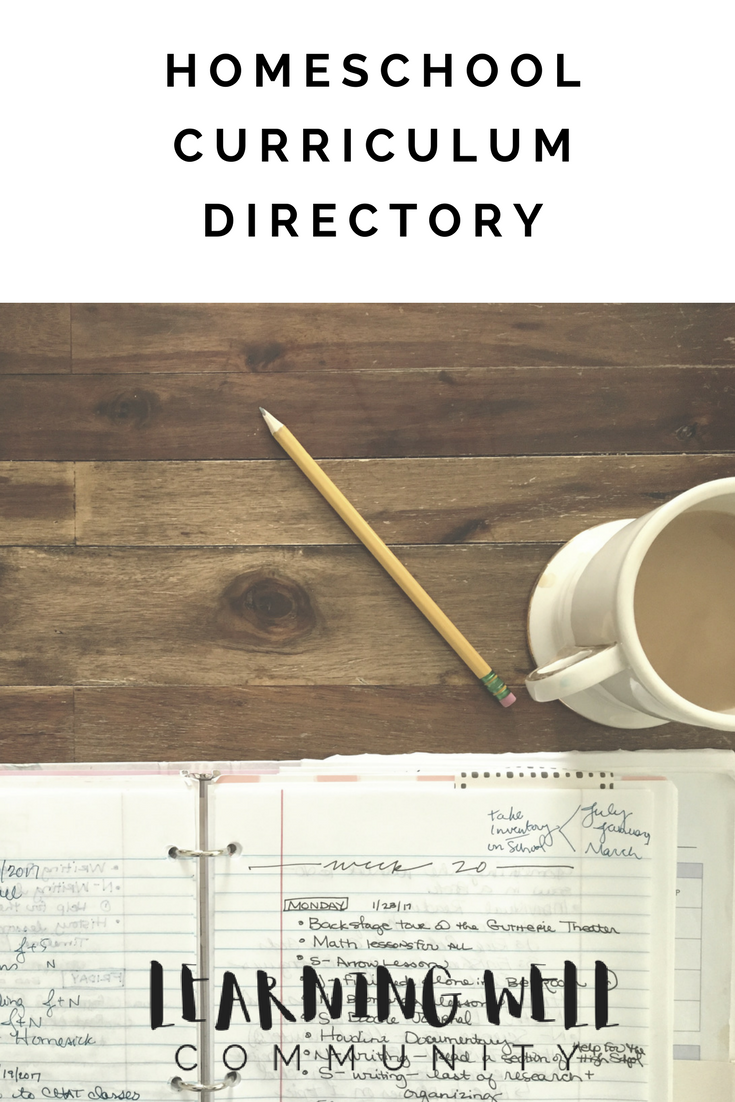 Homeschool Curriculum Directory From Learning Well Community