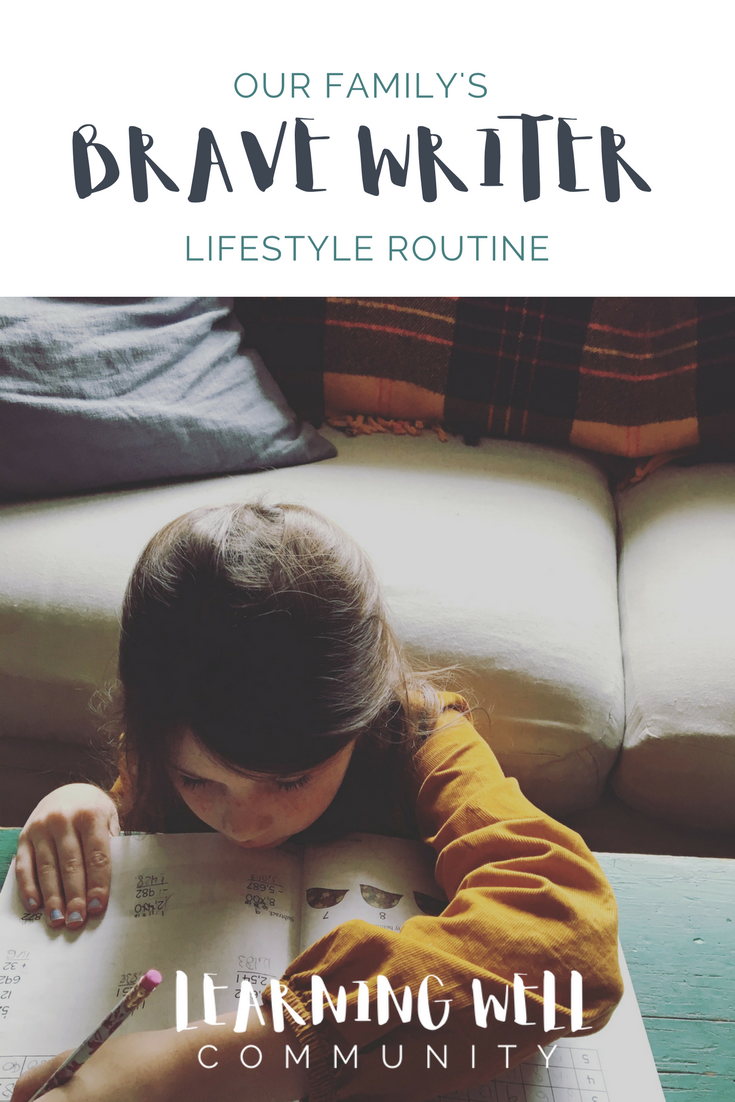 Ever wonder what exactly a Brave Writer lifestyle routine looks like? This detailed post shows you just how ours works.