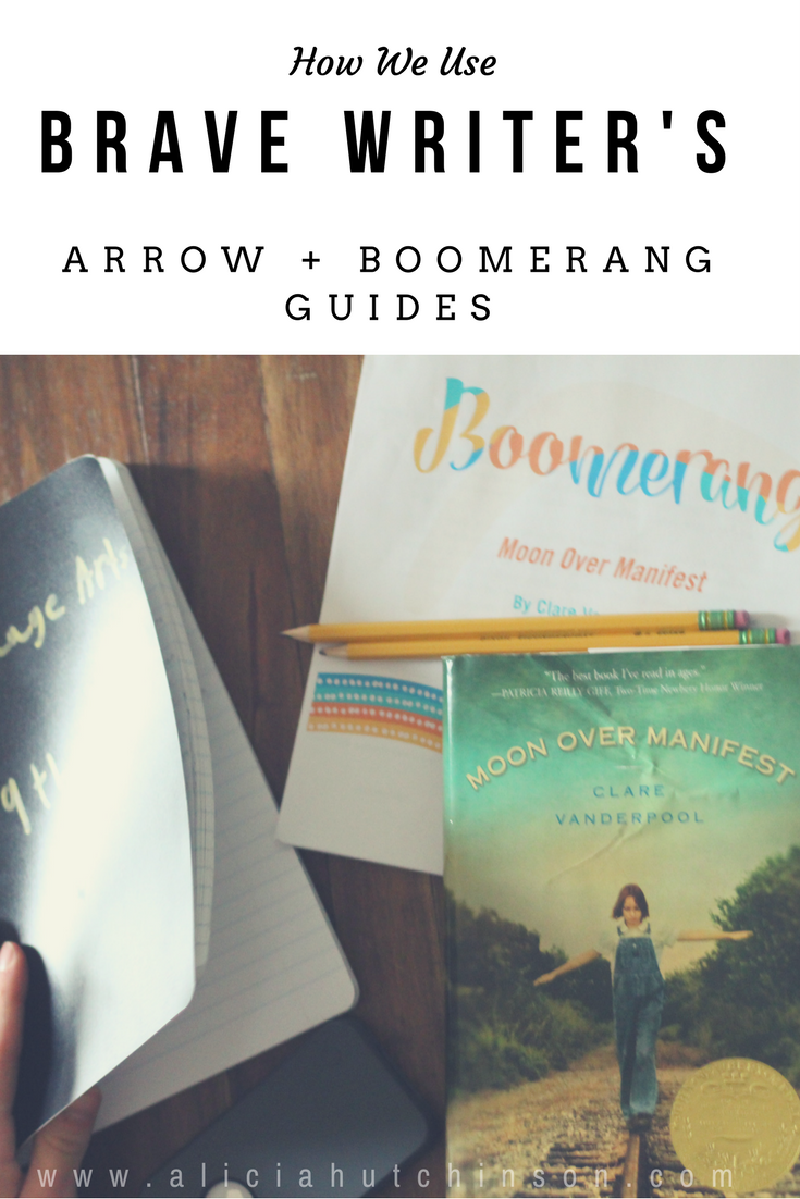 How we use Brave Writer's Arrow and Boomerang guides.