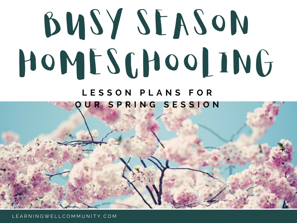 Homeschool lesson plans for your busiest season.