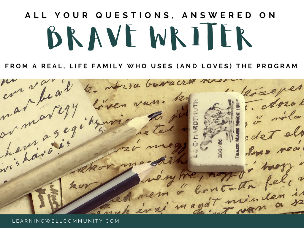 All your Brave Writer Questions, Answered from a homeschool family who uses and love the program!