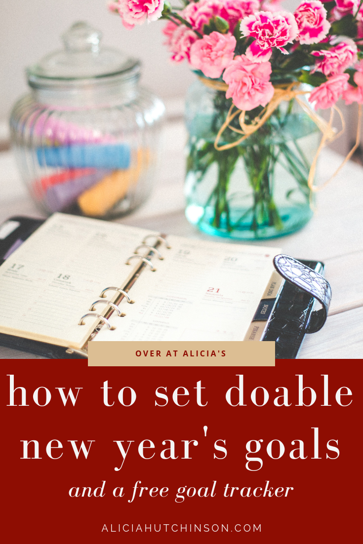 There's wishes and then there's goals. We want to set goals! Here's the way to set doable goals and a free goal tracker to keep you going.