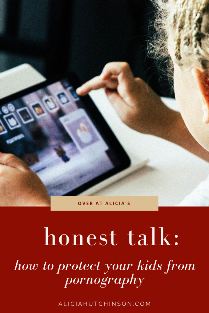 Having awkward conversations with our kids can be so hard! But needed. Here's how protect kids from pornography and how to talk to them about it too.