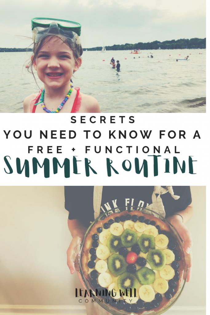 Summer routine? Should it just be a free for all for a season? I sort of think it should be both. Here's our free + functional summer routine.