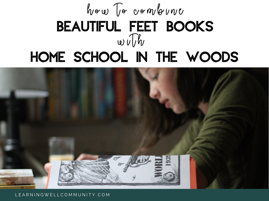 My favorite history resources are Beautiful Feet Books and Homeschool in the Woods studies. Here's how I combine the two for an awesome history unit study