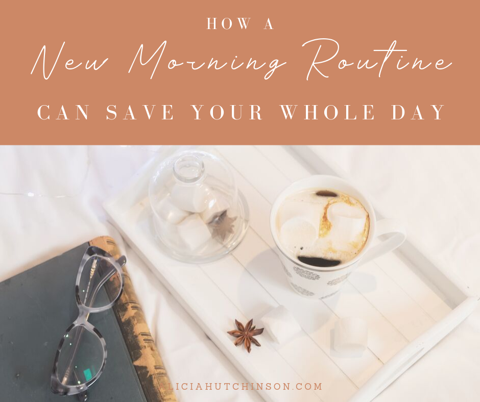 Starting your fall out with a new morning routine can save your whole day. Here's my tried and true strategies for created a new morning routine.