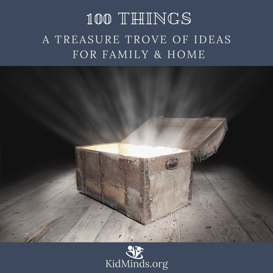 In a Treasure Trove of Ideas, you will find a long list of inspirational blog posts for your family and home. Each post features 100 tips, tricks, books, hands-on projects, lessons, games, and ideas for your family and home. #ideasforfamily #familyfun #booklists #homeschoolingmom #homeschoolingideas #familyideas #booksgalore #somethingforeveryone #ideasformoms #momhacks #handsonlearning
