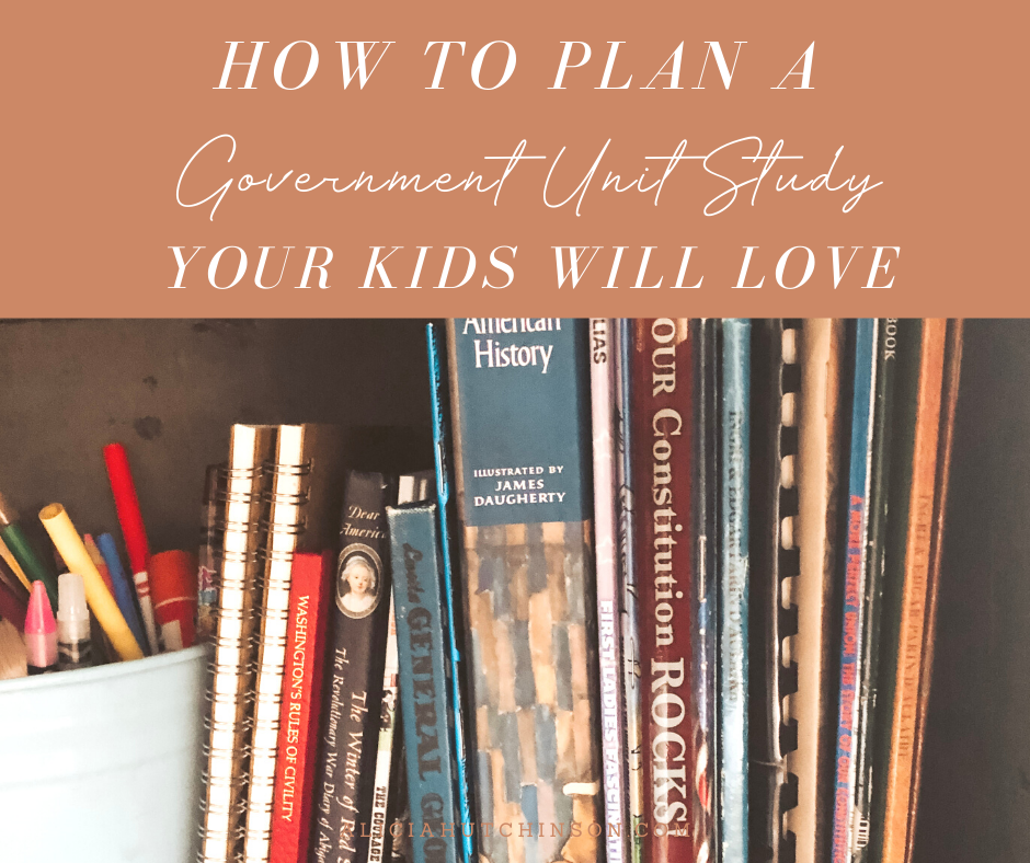 Teaching your kids about government might sound like a boring topic. Here's how to plan an American government unit study your kids will love!