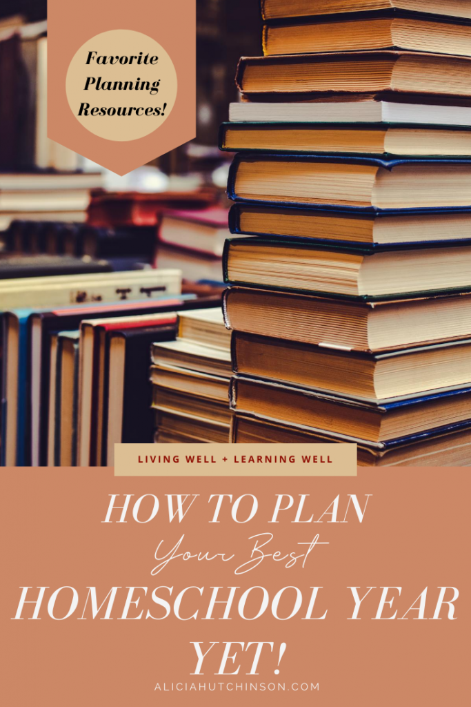 Need some inspiration to plan your homeschool year? Here are my favorite books, videos, planners and more to make it your best homeschool year yet!