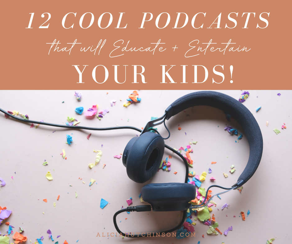There are TONS of podcasts to sift through out there--here are 12 wonderful podcasts for kids that will educate and entertain!